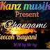 Music : Zeecoh Bayani - Changami