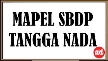 TANGGA NADA DIATONIK DAN PENTATONIK (RINGKASAN MATERI SBdP) KELAS 5 SD/MI