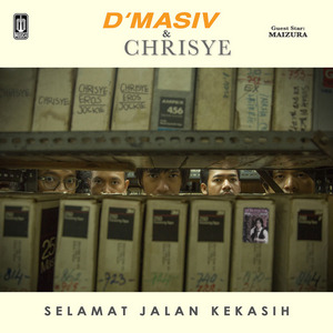 D'Masiv & Chrisye - Selamat Jalan Kekasih (with Maizura)