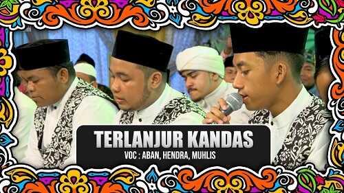 Terlanjur Kandas - Syubbanul Muslimin (Voc. Aban, Hendra, Muhlis) - Lirik  Dan Chord