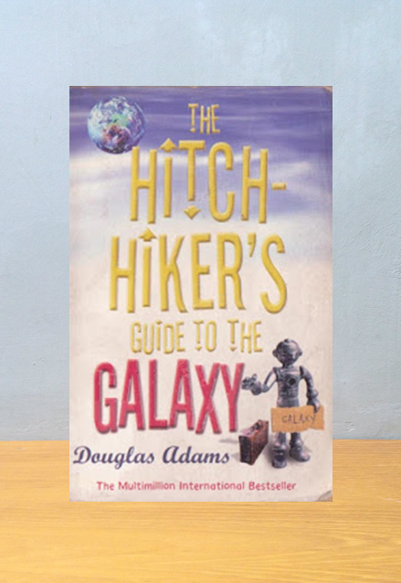 THE HITCH-HIKER'S GUIDE TO THE GALAXY, Douglas Adams
