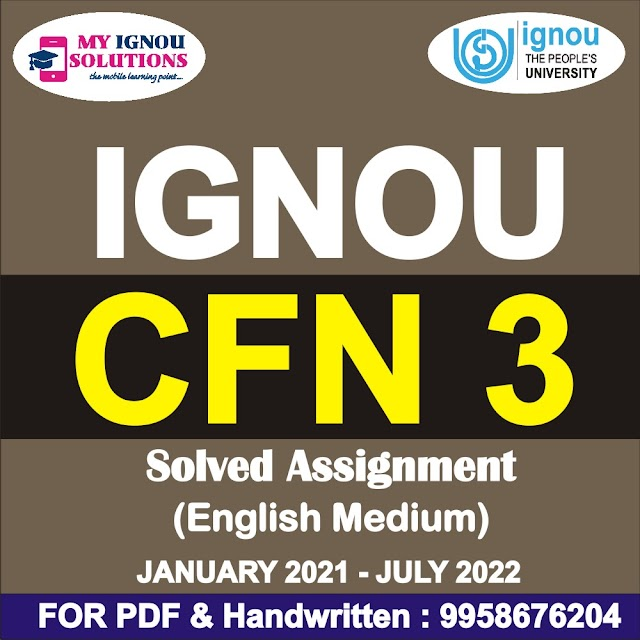 CFN 3 Solved Assignment 2021-22