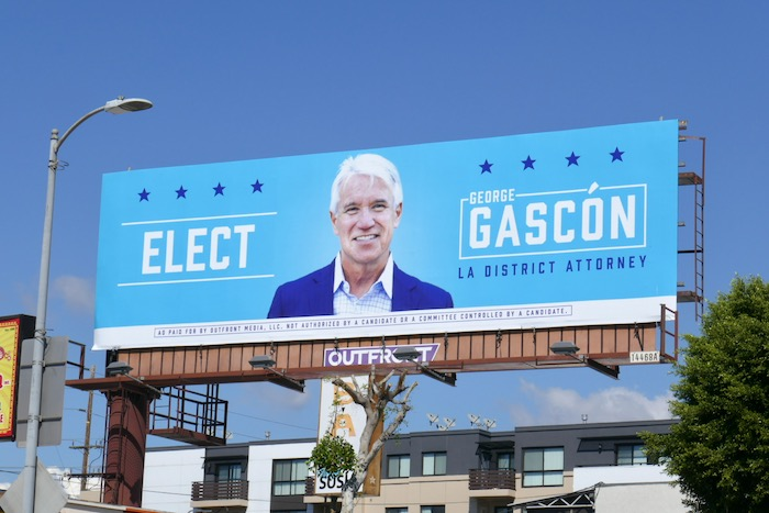 Elect George Gascón LA District Attorney billboard