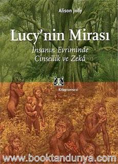 Alison Jolly – Lucy'nin Mirası - İnsanın Evriminde Cinsellik ve Zeka