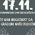 17.11. DAJTE NAM MOGUĆNOST DA GRADIMO NAŠU BUDUĆNOST