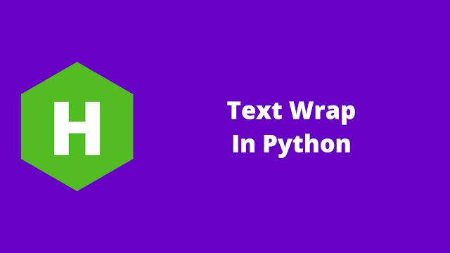 HackerRank Text Wrap in python problem solution