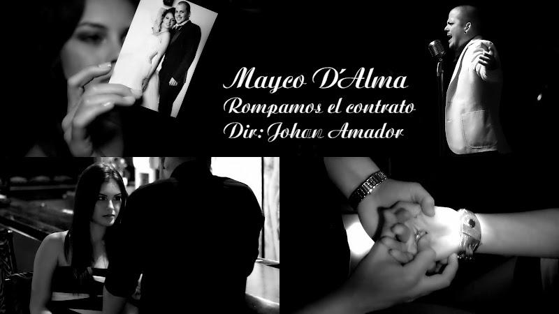 Mayco D´Alma - ¨Rompamos el contrato¨ - Videoclip - Dirección: Johan Amador. Portal Del Vídeo Clip Cubano