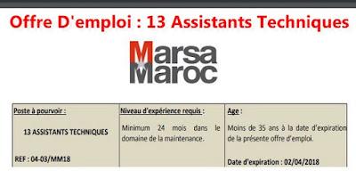 Offre D'emploi : 3 ASSISTANTS TECHNIQUES MARSA MAROC 2018