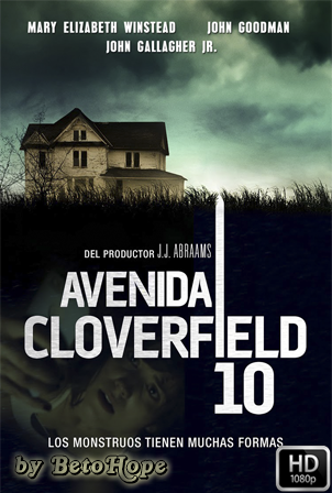 Calle Cloverfield 10 [1080p] [Latino-Ingles] [MEGA]