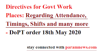 directives-for-govt-work-places-reg-attendance-timming-shift-dopt-order-18th-may-2020