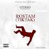 AUDIO | Stereo - Rostam (TIK TAK) | Download