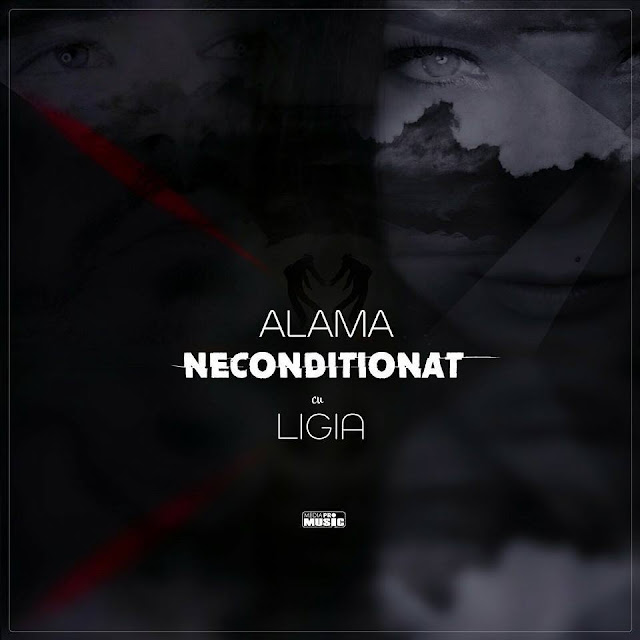 2016 melodie noua Alama feat Ligia Neconditionat piesa noua Alama featuring Ligia Neconditionat versuri lyrics official audio Alama cu Ligia Neconditionat numa melodia fara video single nou Alama si Ligia Neconditionat noul hit ligia 2016 melodii noi ligia 2016 muzica noua ligia 22 aprilie 2016 ultima melodie ligia 2016 ultima piesa Alama cu Ligia Neconditionat cea mai noua melodie Alama featuring Ligia Neconditionat mediapro music youtube official videos 22.04.2016 new single ligia 2016 alama new song 2016