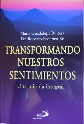 """""""Transformando Nuestros Sentimientos"""""""