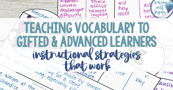 Teaching Vocabulary To Gifted And Advanced Learners Instructional