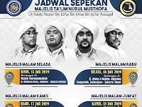 Jadwal Majlis Nurul Musthofa, 15 - 20 Juli 2019