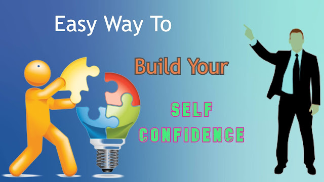 self confidence, build your confident