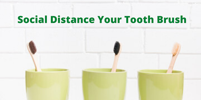 Tooth Brush Social Distance