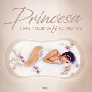 Shane Maquemba Feat Rui Orlando  - Princesa Download mp3