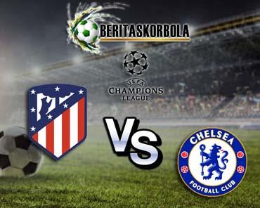 Prediksi bola Atletico Madrid vs Chelsea Liga Champions 2020/21