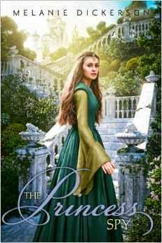 http://booksforchristiangirls.blogspot.com/2014/11/the-princess-spy-by-melanie-dickerson.html