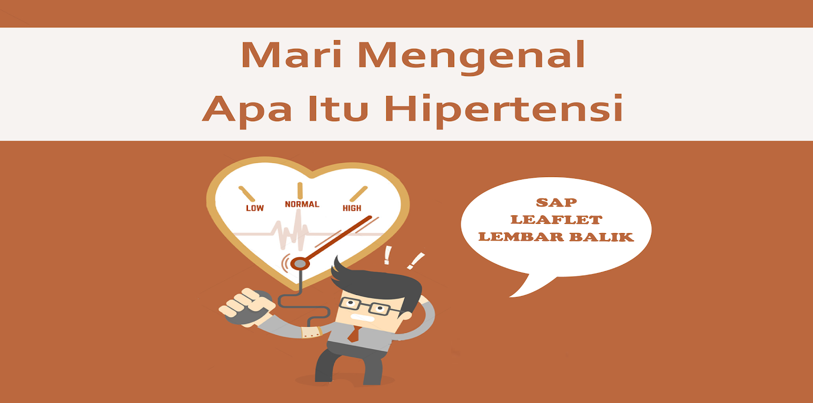 SAP, Leaflet, dan Lembar Balik Hipertensi