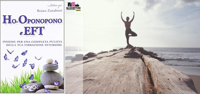 Recensione: Ho-oponopono e EFT, di Josaya e Bruno Zanaboni