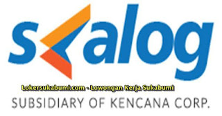 Lowongan Kerja PT Swakarya Kencana Logistik (SKALOG) Sukabumi