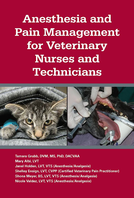 Anesthesia and Pain Management for Veterinary Nurses and Technicians - WWW.VETBOOKSTORE.COM