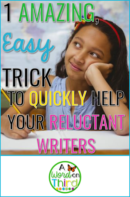 1 Amazing, Easy Trick To Quickly Help Your Reluctant Writers