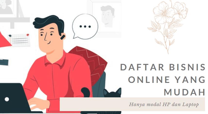 Daftar Bisnis Online Tanpa Modal Meskipun 1000 Rupiah