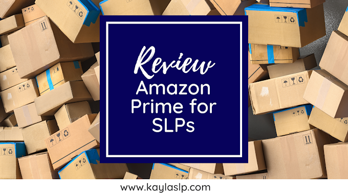 Review: Amazon Prime for SLPs