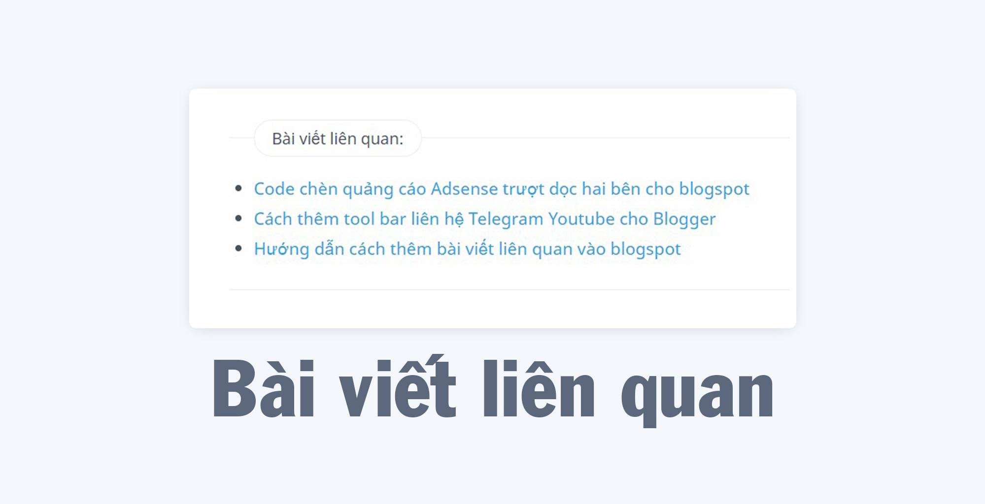 Code thêm bài viết liên quan vào blogspot