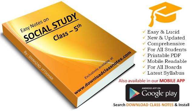 Social Studies Notes for 5th Class / V for all Islamabad Model Schools & Colleges