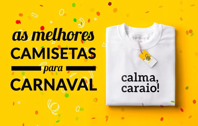 As Melhores Camisetas Para Carnaval