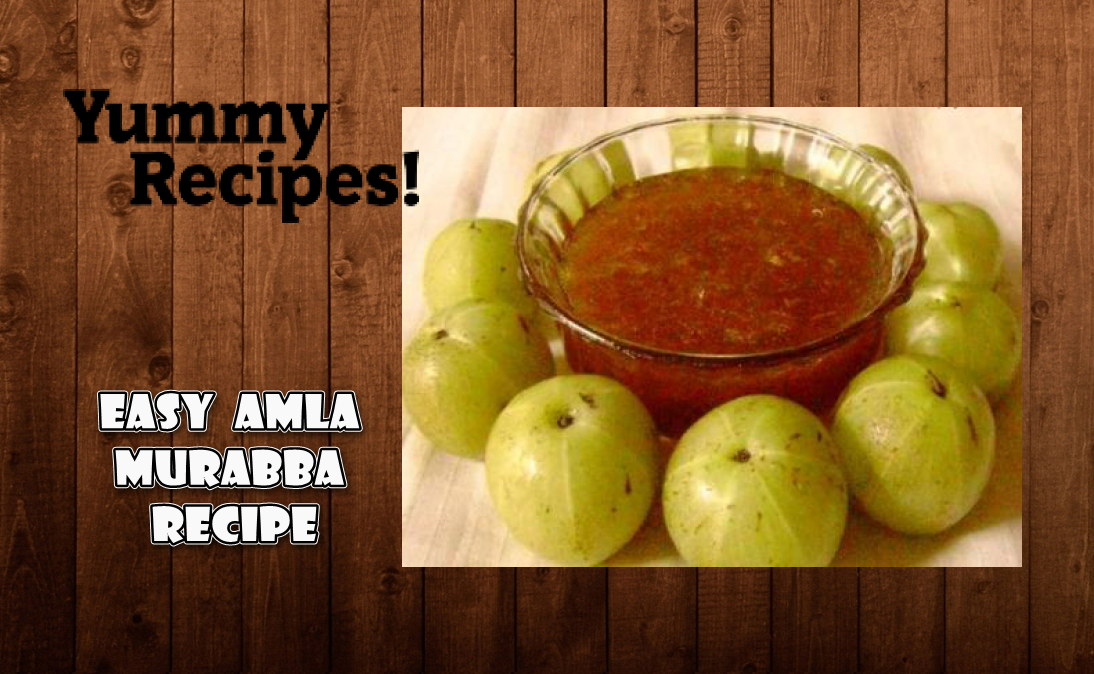 Easy Amla Murabba Recipe - How to Make Indian Gooseberry Murabba