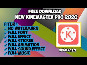 Download APK Kinemaster Full Font