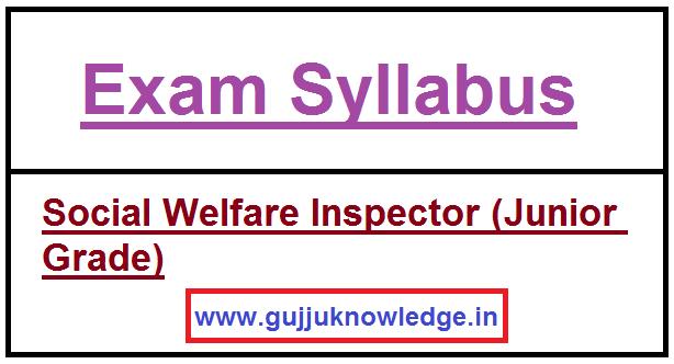 GPSSB Social Welfare Inspector (Junior Grade) New Syllabus.