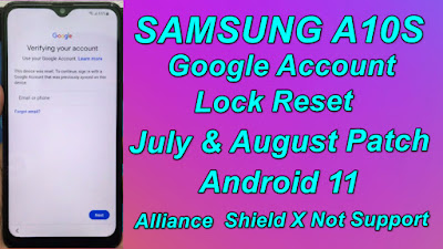 Samsung A10s FRP Reset July & August Patch Samsung Google Lock Alliance Shield X Not Working Android 11