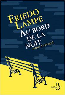 Au bord de la nuit – Friedo Lampe