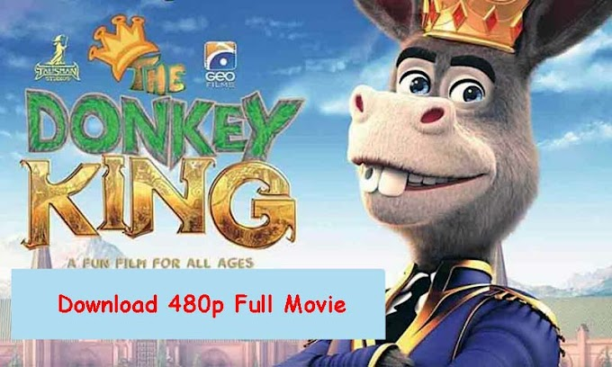 The Donkey King Watch Online And Free Download Full Movie 2018