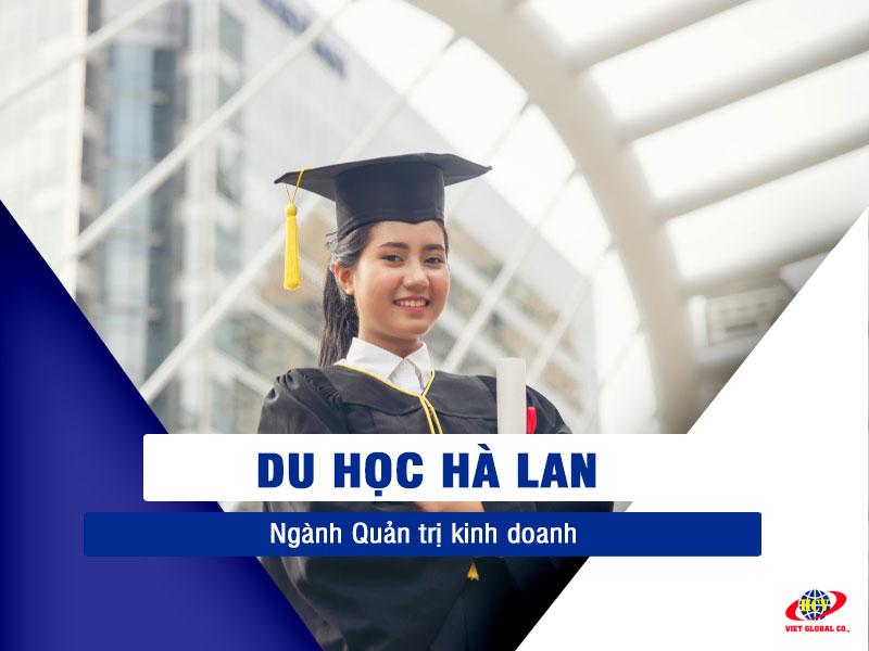 Du học Hà Lan: Ngành Quản trị kinh doanh – nghề nghiệp lương cao