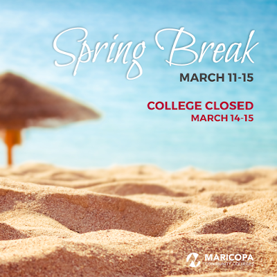 Poster featuring a beach. Text: Spring Break March 11-15.  College closed March 14-15