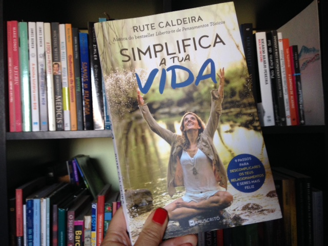 """""""Simplifica a Tua Vida"""", o novo livro de Rute Caldeira"""