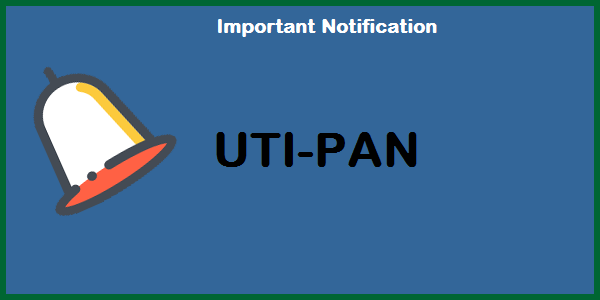 Important Notification for VLEs doing PAN card service-UTI Portal