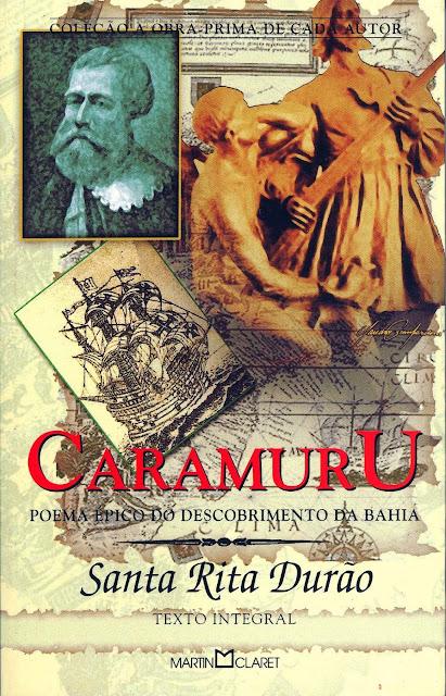 Caramuru poema épico do descobrimento da Bahia - José de Santa Rita Durão