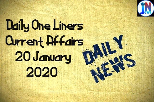 20 January Daily Current Affairs for Punjab Patwari/NTPC