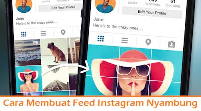 Cara Membuat Feed Instagram Nyambung (TErmudah.com)