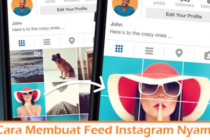Cara Membuat Feed Instagram Nyambung dengan 4 Metode Mudah