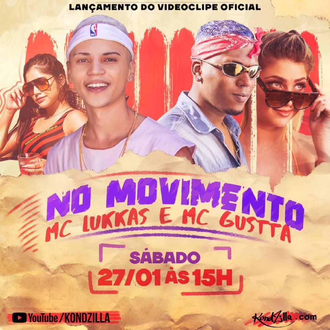 Baixar No Movimento - MC Lukkas e MC Gustta Mp3