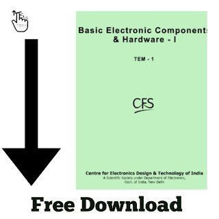 Free Download PDF Of Basic Electronic Components & Hardware-I